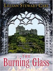 THE BURNING GLASS by Lillian Stewart Carl