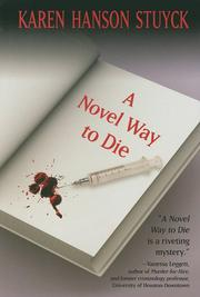 A NOVEL WAY TO DIE by Karen Hanson Stuyck