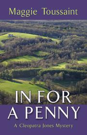 IN FOR A PENNY by Maggie Toussaint