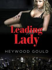 LEADING LADY by Heywood Gould