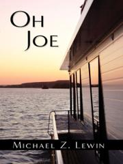 OH JOE by Michael Z. Lewin