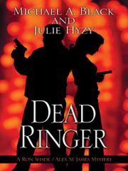 DEAD RINGER by Michael A. Black