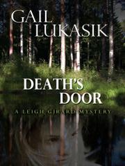 DEATH'S DOOR by Gail Lukasik