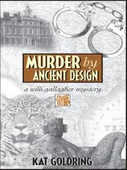 MURDER BY ANCIENT DESIGN by Kat Goldring