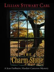 THE CHARM STONE by Lillian Stewart Carl