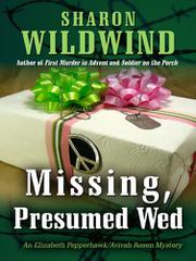 MISSING, PRESUMED WED by Sharon Wildwind