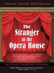 THE STRANGER IN THE OPERA HOUSE by Helen Macie Osterman