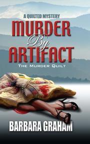 MURDER BY ARTIFACT by Barbara Graham