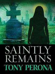 Cover art for SAINTLY REMAINS