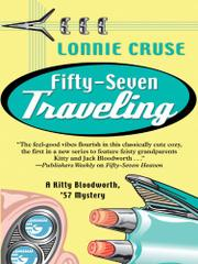 FIFTY-SEVEN TRAVELING by Lonnie Cruse