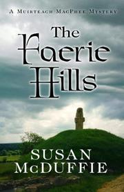 THE FAERIE HILLS by Susan McDuffie