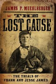 THE LOST CAUSE by James P. Muehlberger