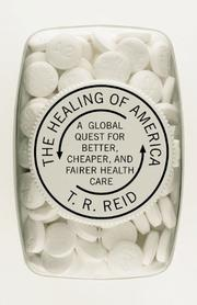 THE HEALING OF AMERICA by T.R. Reid