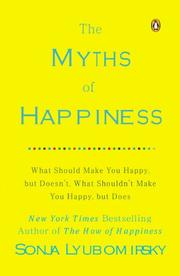 THE MYTHS OF HAPPINESS by Sonja Lyubomirsky
