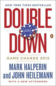 DOUBLE DOWN by Mark Halperin