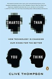SMARTER THAN YOU THINK by Clive Thompson