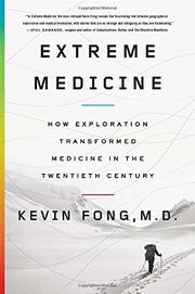 EXTREME MEDICINE by Kevin Fong
