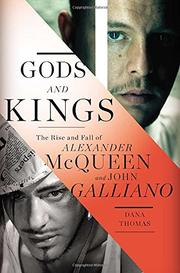 GODS AND KINGS by Dana Thomas