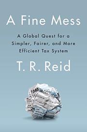 A FINE MESS by T.R. Reid