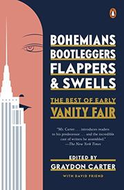 BOHEMIANS, BOOTLEGGERS, FLAPPERS, AND SWELLS by Graydon Carter