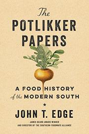 THE POTLIKKER PAPERS by John T. Edge