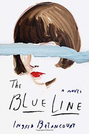 THE BLUE LINE by Ingrid Betancourt