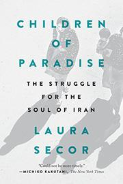 CHILDREN OF PARADISE by Laura Secor