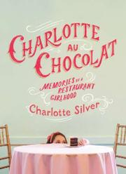 Cover art for CHARLOTTE AU CHOCOLAT