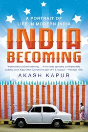 INDIA BECOMING by Akash Kapur