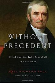WITHOUT PRECEDENT by Joel Richard Paul