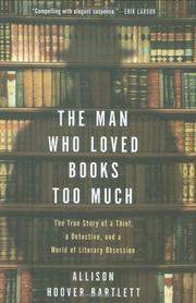 Book Cover for THE MAN WHO LOVED BOOKS TOO MUCH