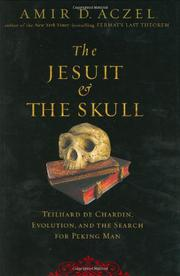 THE JESUIT AND THE SKULL by Amir D. Aczel