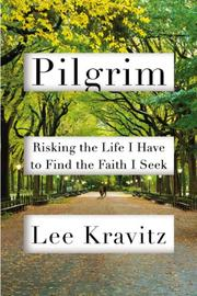PILGRIM by Lee Kravitz