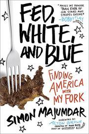 FED, WHITE, AND BLUE by Simon Majumdar