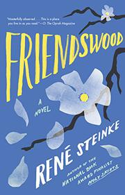 FRIENDSWOOD by René Steinke