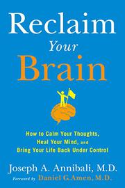 RECLAIM YOUR BRAIN by Joseph A. Annibali