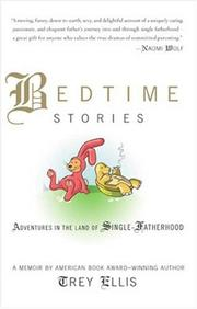 BEDTIME STORIES by Trey Ellis