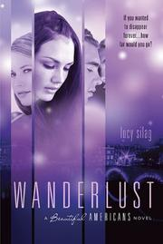 WANDERLUST by Lucy Silag
