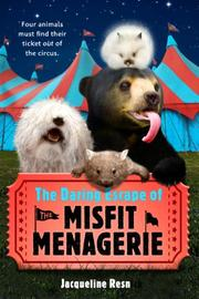 Cover art for THE DARING ESCAPE OF THE MISFIT MENAGERIE