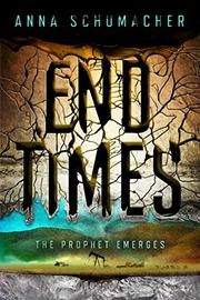 END TIMES by Anna Schumacher