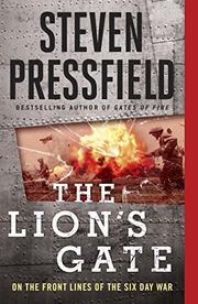 THE LION'S GATE by Steven Pressfield