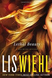 LETHAL BEAUTY by Lis Wiehl