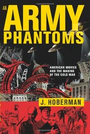 AN ARMY OF PHANTOMS by J. Hoberman