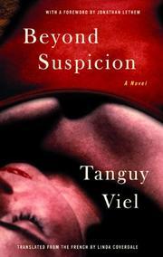 BEYOND SUSPICION by Tanguy Viel