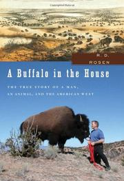 A BUFFALO IN THE HOUSE by R.D. Rosen