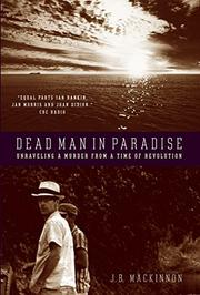 DEAD MAN IN PARADISE by J.B. MacKinnon