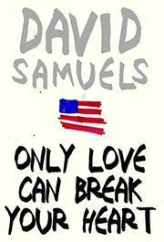 ONLY LOVE CAN BREAK YOUR HEART by David Samuel
