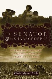 THE SENATOR AND THE SHARECROPPER by Chris Myers Asch