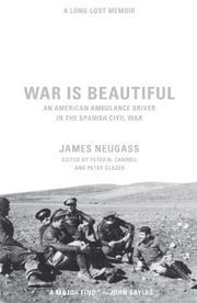 WAR IS BEAUTIFUL by James Neugass