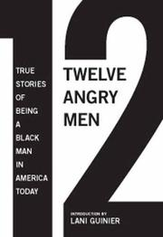 12 ANGRY MEN by Gregory S. Parks